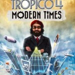 Tropico 4 Modern Times Free Download