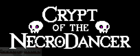 Crypt of The Necrodancer Free Download