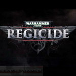 Warhammer 40000 Regicide PC Game Free Download
