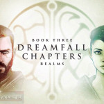 Dreamfall Chapters Book Three Free Download