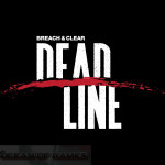 Breach and Clear Deadline Free Download