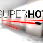 SUPERHOT Beta Version Free Download