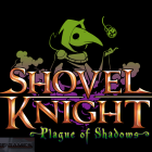 Shovel Knights Plague of Shadows Download For Free