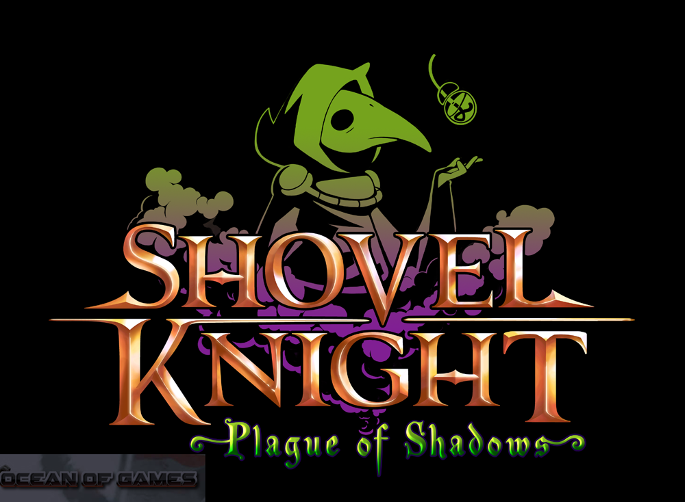 Shovel Knight Plague of Shadows Free Download