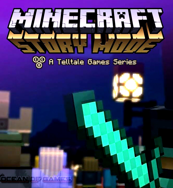 Minecraft Story Mode Episode 1 Free Download