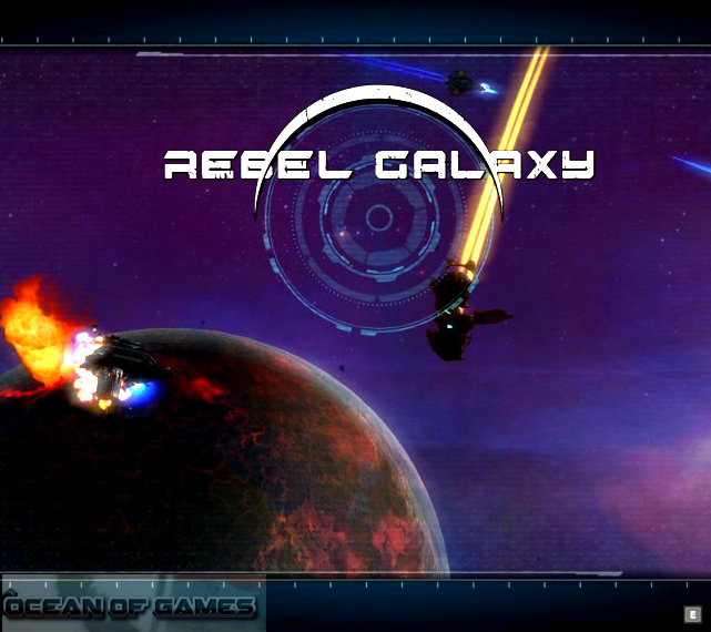 Rebel Galaxy Free Download