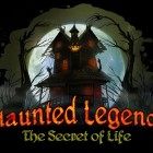 Haunted Legends The Secret Of Life Free Download