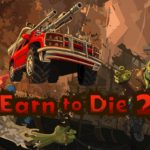 Earn to Die 2 Free Download
