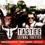 TASTEE Lethal Tactics Free Download