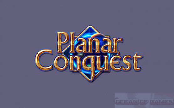 Planar Conquest Free Download