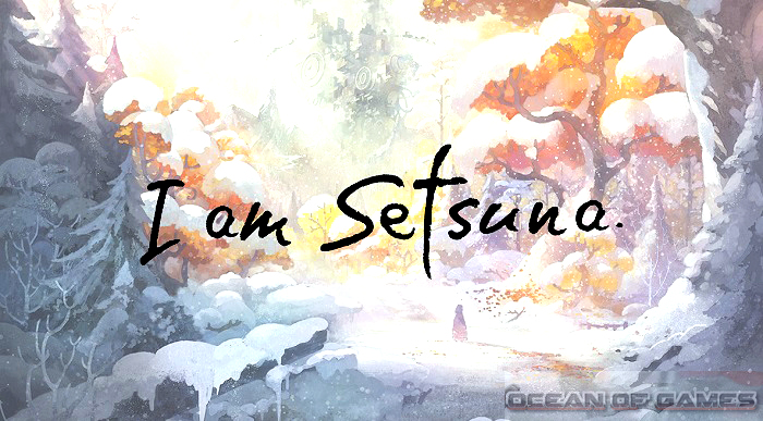 I am Setsuna Free Download