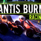 Mantis Burn Racing Free Download