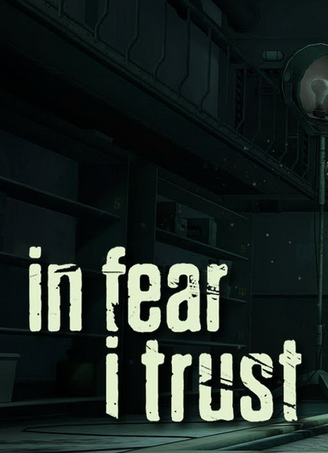 In Fear I Trust Episode 1 Free Download