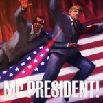 Mr President PC Game Free Download