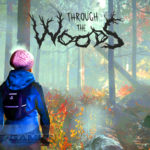 Through the Woods Free Download