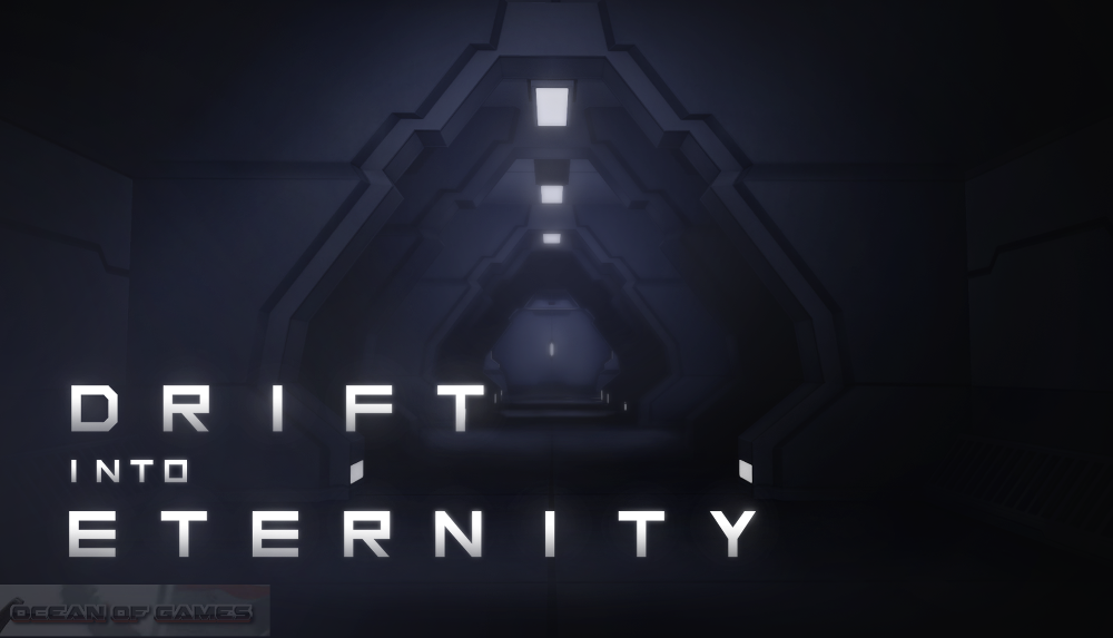 Drift Into Eternity Free Download