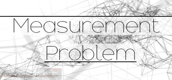 Measurement Problem Free Download