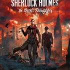 Sherlock Holmes The Devil's Daughter Free Download