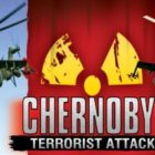 Chernobyl Terrorist Attack Free Download