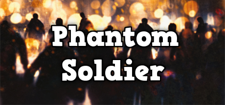 Phantom Soldier Free Download
