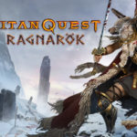 Titan Quest Ragnarok Free Download