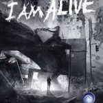 I Am Alive Download Free