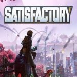 Satisfactory v13.03.2019 Free Download