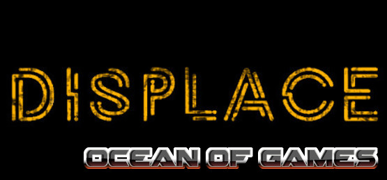 Displace-PLAZA-Free-Download-1-OceanofGames.com_.jpg