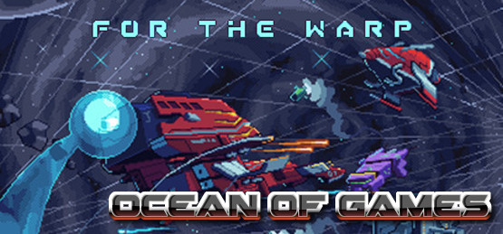 For-The-Warp-Early-Access-Free-Download-1-OceanofGames.com_.jpg