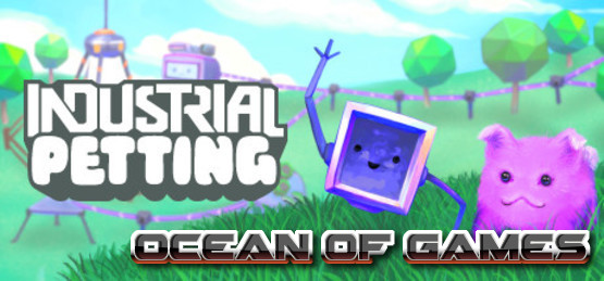 Industrial-Petting-Early-Access-Free-Download-1-OceanofGames.com_.jpg