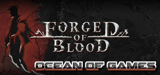 Forged-of-Blood-v1.4.4690-PLAZA-Free-Download-1-OceanofGames.com_.jpg