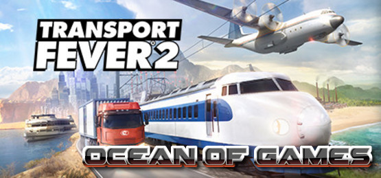 Transport-Fever-2-v29372-PLAZA-Free-Download-1-OceanofGames.com_.jpg