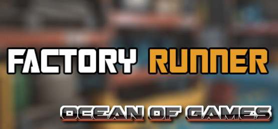 Factory-Runner-CODEX-Free-Download-1-OceanofGames.com_.jpg
