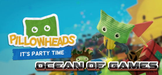 Pillowheads-Its-Party-Time-PLAZA-Free-Download-1-OceanofGames.com_.jpg