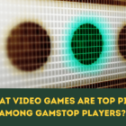 What Video Games Are Top Pick Among GamStop Players?